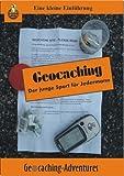 Geocaching: Der junge Sport für Jedermann