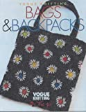 "Vogue Knitting: Bags and Backpacks (""Vogue Knitting"": On the Go!)"