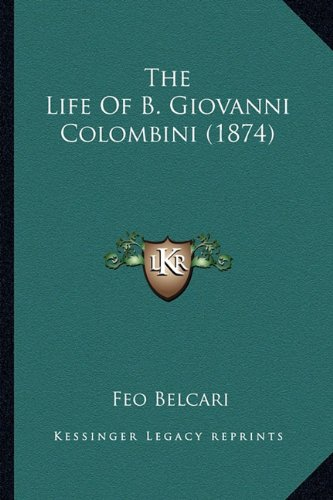 The Life of B. Giovanni Colombini (1874)