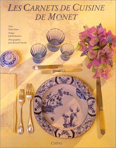 Les Carnets de cuisine de Monet par Claire Joyes