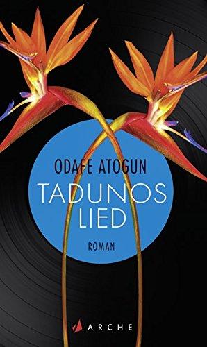 Buchseite und Rezensionen zu 'Tadunos Lied' von Odafe Atogun