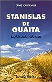 Stanislas de Guaita - Le Philosophe kabbaliste