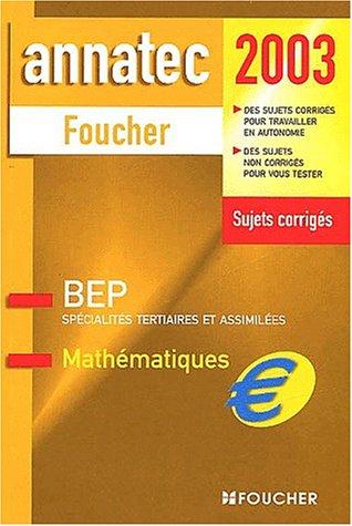 Mathématiques : BEP spécialité tertiaires et assimilées