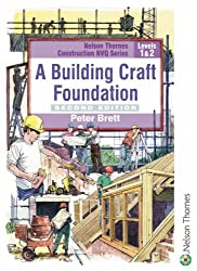 A Building Craft Foundation: Level 1 & 2 (NVQ Construction Series)