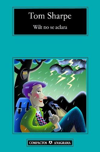 Wilt no se aclara (Contraseñas nº 192) por Tom Sharpe