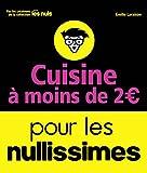 Cuisine à moins de 2 euros pour les Nullissimes - Format Kindle - 9782412025376 - 3,99 €