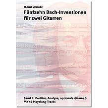 Fünfzehn Bach-Inventionen für zwei Gitarren, Band 2