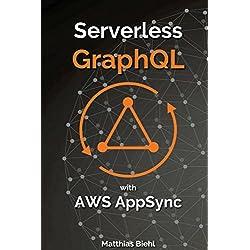 Serverless GraphQL APIs with Amazon's AWS AppSync