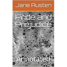 Pride and Prejudice: Annotated (English Edition)