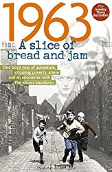 1963: A Slice of Bread and Jam