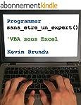 Programmer sans �tre un expert : VBA...