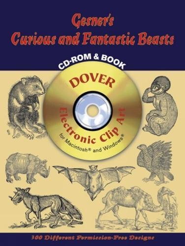 Gesner's Curious and Fantastic Beasts CD-Rom and Book (Dover Electronic Clip Art)