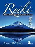 Reiki. Los poemas recomendados por Mikao Usui by Johnny De'Carli (2014) Paperback