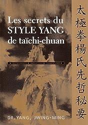 Les secrets du style Yang de taïchi-chuan