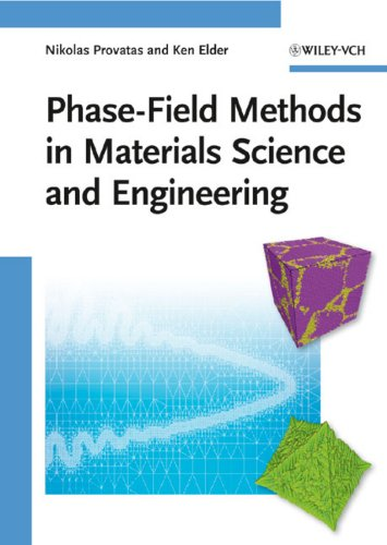 Phase-Field Methods in Materials Science and Engineering (English Edition)
