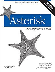 Asterisk: The Definitive Guide: The Future of Telephony Is Now
