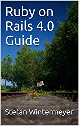 Ruby on Rails 4.0 Guide (English Edition)