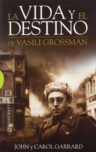 La vida y el destino de Vasili Grossman / The life and fate of Vasily Grossman Cover Image