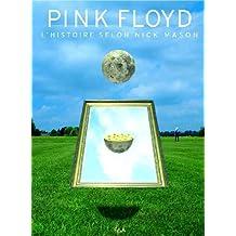 Pink Floyd: L'histoire selon Nick Mason