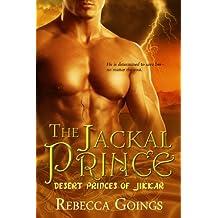 The Jackal Prince (Desert Princes of Jikkar Book 5)