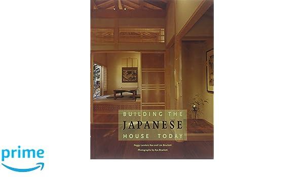 Len Klassisches Design building the japanese house today amazon de peggy landers rao len