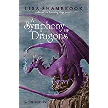 A Symphony of Dragons