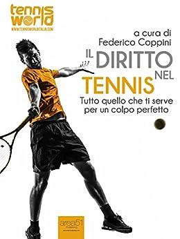 Descargar Epub Gratis Il diritto nel tennis: Tutto quello che ti serve per un colpo perfetto