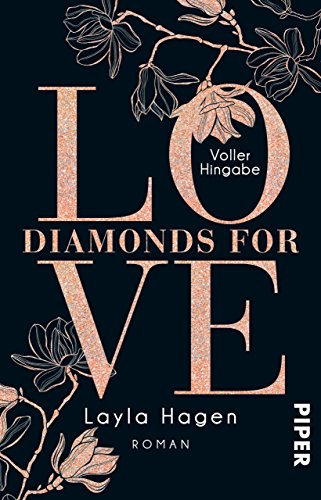 Diamonds For Love – Voller Hingabe: Roman von [Hagen, Layla]