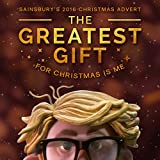 The Greatest Gift (From the