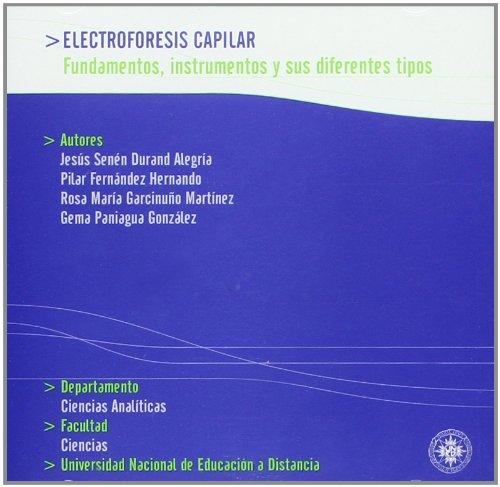 Electroforesis capilar : fundamentos, instrumentación y sus diferentes tipos (DVD)