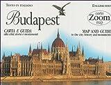 Budapest. Carta e guida alla città: storia e monumenti