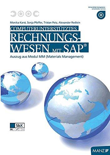 Computerunterstütztes Rechnungswesen mit SAP®, mit SbX: Auszug aus dem Modul MM (Materials Management) Mm-modul