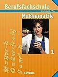 Mathematik - Berufsfachschule - Rheinland-Pfalz: Band 1 - Schülerbuch mit Formelsammlung