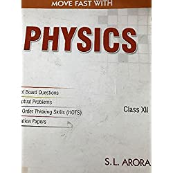 Move fast with physics- SL Arora class 12
