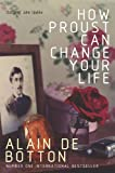 How Proust Can Change Your Life (English Edition)