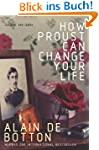 How Proust Can Change Your Life (Engl...