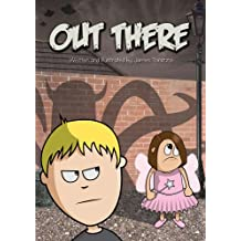 Out There (An Illustrated Children's Book) (English Edition)