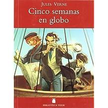 Biblioteca Teide 002 - Cinco semanas en globo -Jules Verne-