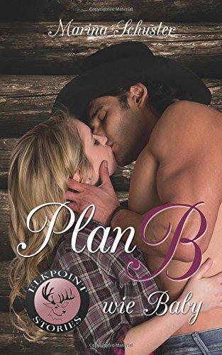 plan-b-wie-baby-liebesroman