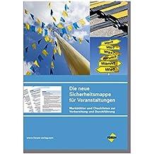 Sicherheitsmappe Veranstaltungen: Merkblätter und Checklisten zur Vorbereitung und Durchführung