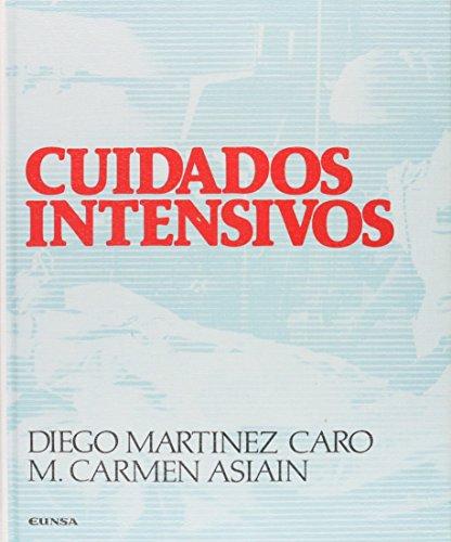Cuidados intensivos (Libros de enfermería) por Diego Martinez Caro