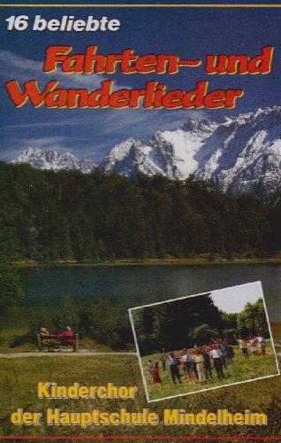 16 Fahrten-und Wanderlieder [Musikkassette] [Musikkassette]