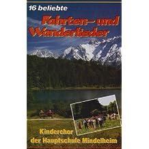 16 Fahrten-und Wanderlieder [Musikkassette]