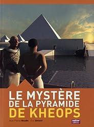 Le mystère de la pyramide de Kheops