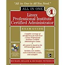 Linux Professional Institute Certified Administrator All-In-One Exam Guide