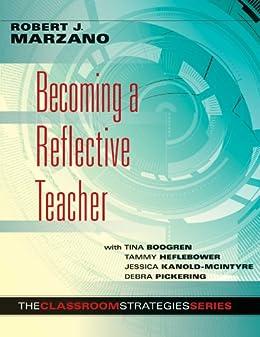 Becoming a Reflective Teacher (The Classroom Strategies