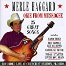 Okie from Muskogee: 25 Great Songs Live at Church Street by Merle Haggard