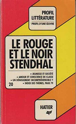 Le Rouge et le Noir, Stendhal : Analyse critique