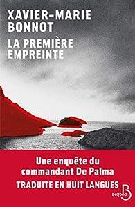 La première empreinte par Xavier-Marie Bonnot