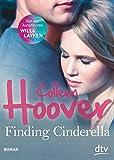 Finding Cinderella: Roman von Colleen Hoover